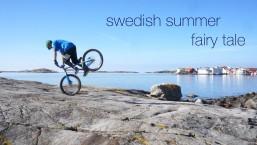 a swedish summer fairy tale (trial mountain bike in sweden)
