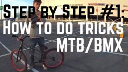 Step by Step #1: Как подготовиться к катанию на велосипеде для трюков (MTB/BMX)