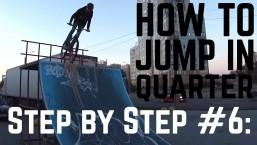 Step by Step #6: Как впрыгивать в квотер (How to jump in quarter MTB/BMX)