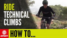 How To Ride Technical Climbs On Your Mountain Bike
