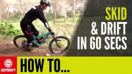 How To Skid On Your Mountain Bike In Less Than 60 Seconds