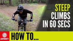 Tips For Riding Steep, Technical MTB Climbs – How To Climb In 60 Seconds