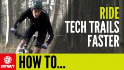 How To Ride Technical XC Trails Faster – 5 Ways To Ride Faster On Your Hardtail