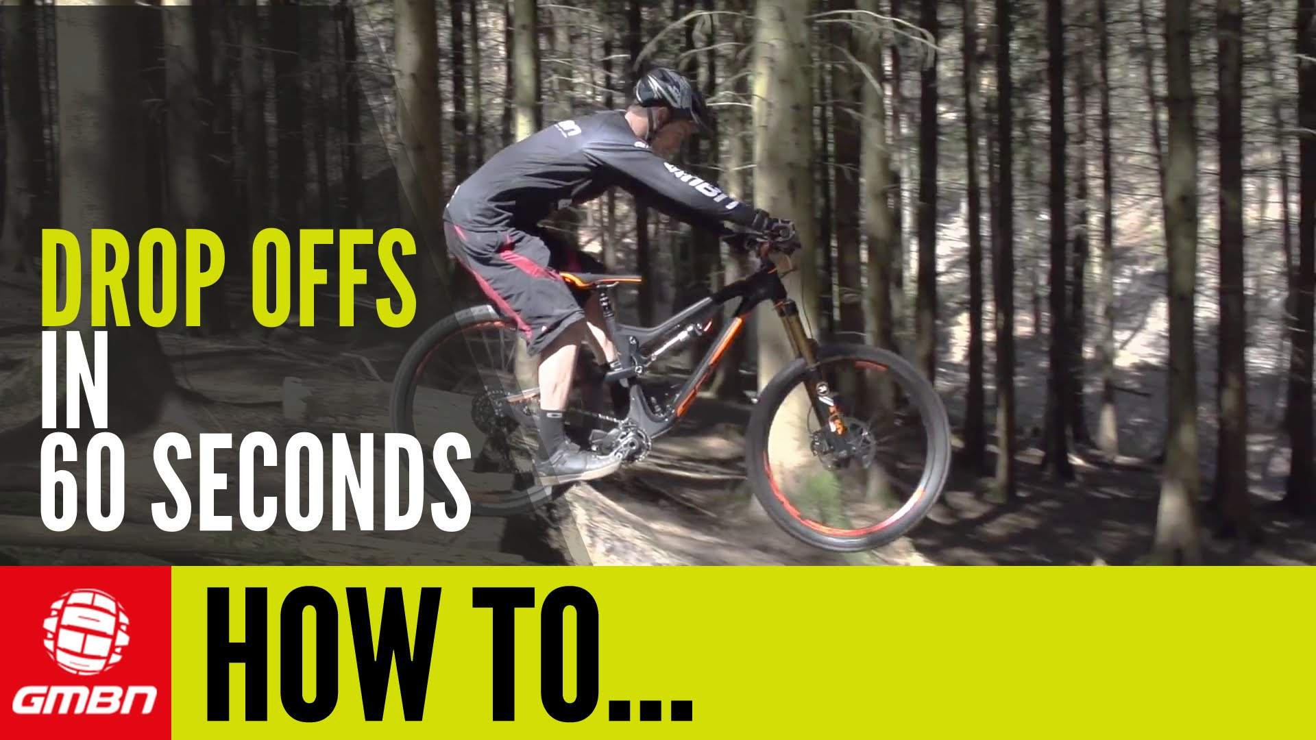 Learn How To Ride Drop Offs In (Nearly) 60 Seconds